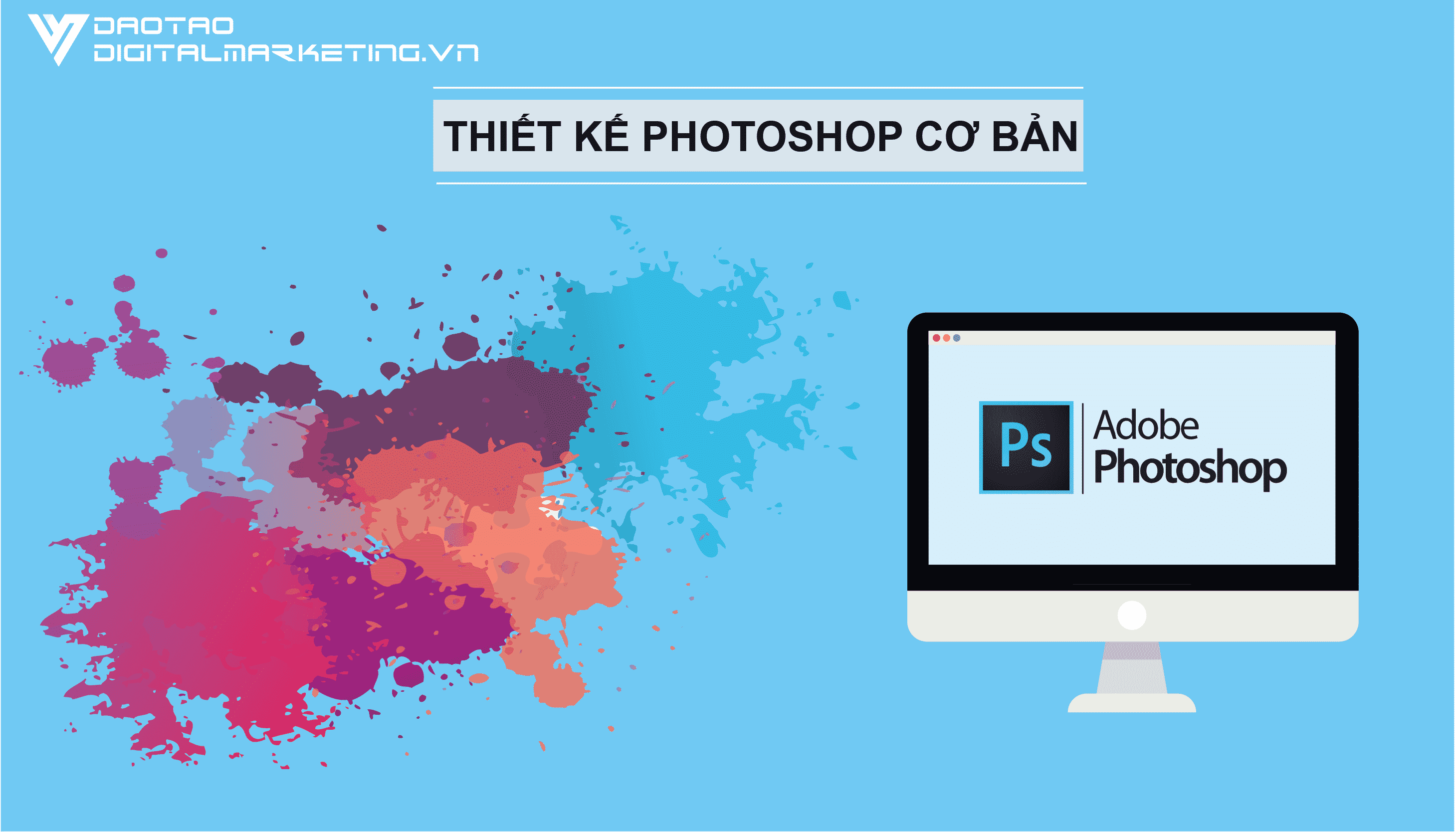 khoa-hoc-photoshop-trung-tam-dao-tao-digital-marketing