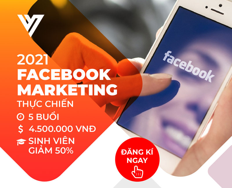 Khóa học Facebook Ads - Đào tạo Digital Marketing