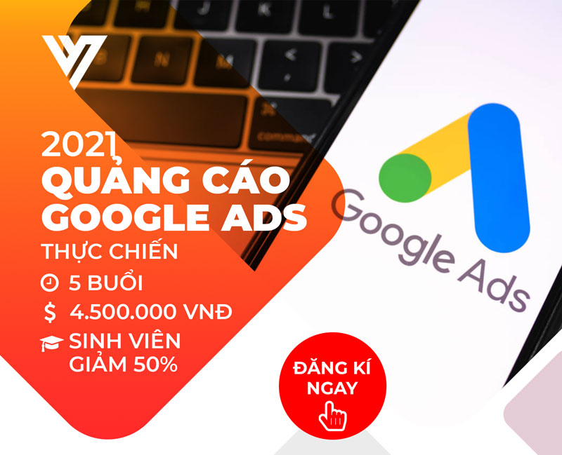 Khóa học Google Ads - Đào tạo Digital Marketing