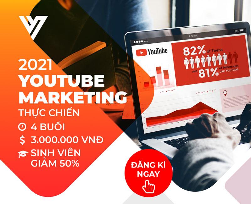 Khóa học Youtube Marketing thực chiến- Đào tạo Digital Marketing